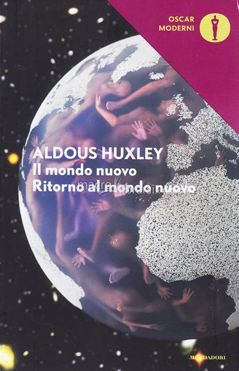 libro new views the world il mondo nuovo ritorno al mondo nuovo libro aldous huxley