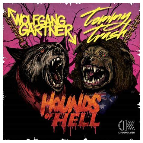 hound of hell hounds of hell trash wolfgang gartner