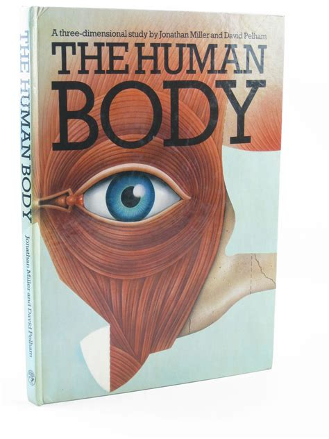 the human body 0224020862 the human body written by miller jonathan pelham david