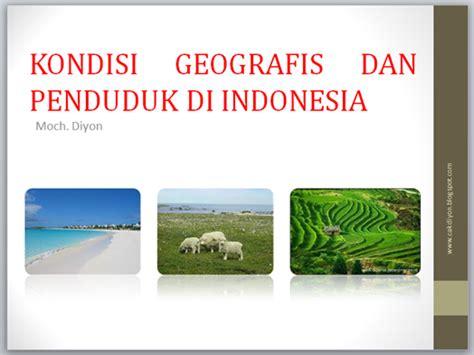 Mini Dan 4 Di Indonesia bahan ajar ips smp kondisi geografis dan penduduk di