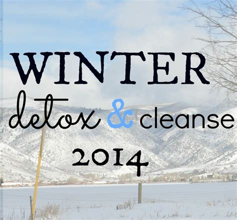 12 Best Cleansers For Winter by Last Day To Sign Up Winter Warm Up Cleanse Be Well With