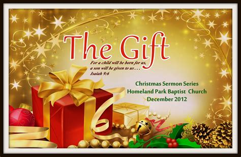 homeland park baptist church the gift a christmas sermon