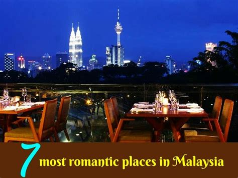 romantic places  malaysia  travel buzz
