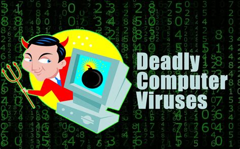 7 Deadliest Computer Viruses by Infographic 8 Deadly Computer Viruses That Brought The