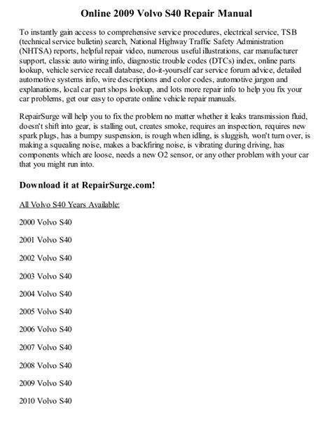 online car repair manuals free 2010 volvo xc70 security system 2009 volvo s40 repair manual online