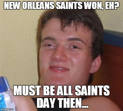 New Orleans Saints Memes - 10 guy meme imgflip