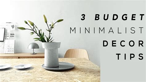 home decor tip 3 budget minimalist home decor tips youtube