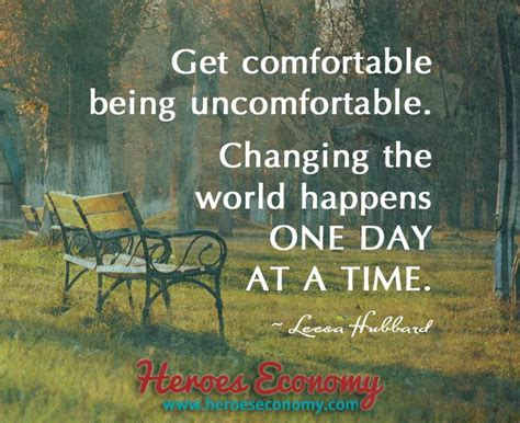 get comfortable being uncomfortable pin by heroeseconomy com on heroes economy quotes pinterest