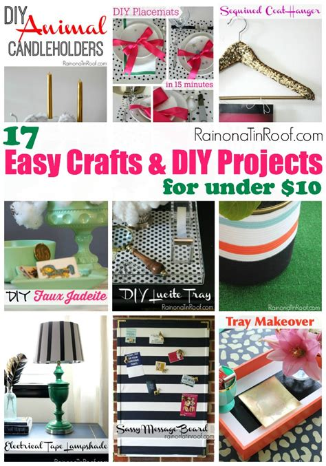 easy diy home projects 17 easy crafts and diy projects for under 10