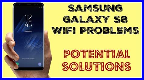 network reset on samsung s8 solved samsung galaxy s8 won t connect to wifi fix