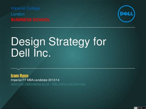 Mba Design Strategy Reviews by A Design Strategy For Dell