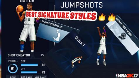 Mba 2k17 Best Crossover by Best Signature Styles For Nba 2k17 Mobile Best Dunks