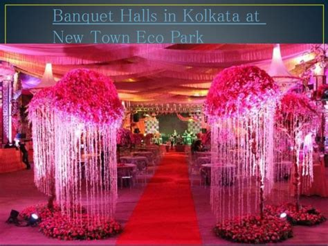 Banquet halls in kolkata at new town eco park