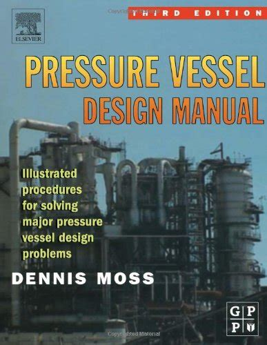 pressure vessel design engineer job description download pressure vessel design manual 3rd ed dennis r
