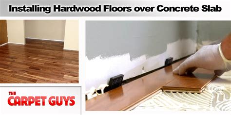 Can Hardwood Floors Be Installed On Concrete Slab by How Do I Install A Hardwood Floor On Concrete Slab The