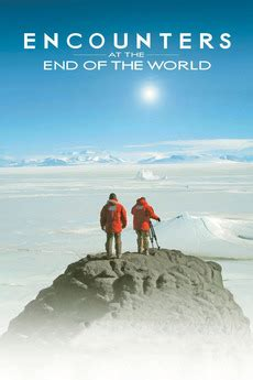 ending film gie encounters at the end of the world 2007 directed by
