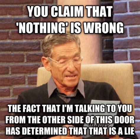 Maury Povich Lie Detector Meme - livememe com maury determined that was a lie