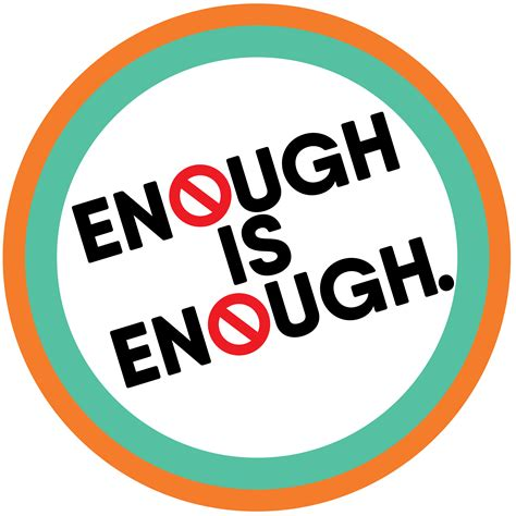 One Is Not Enough enough is enough