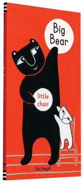 big bear little chair by lizi boyd hardcover barnes noble 174