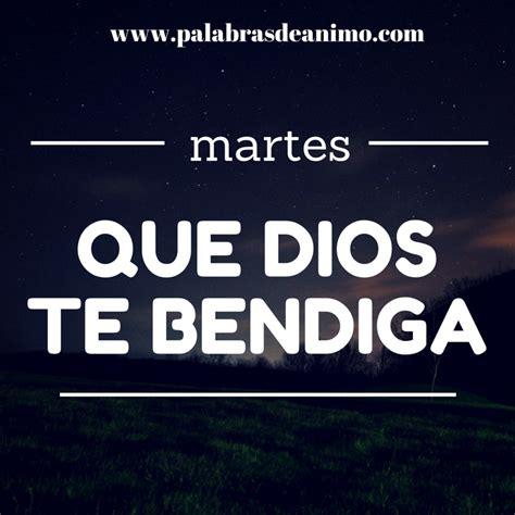 imagenes de dios te bendiga este martes martes que dios te bendiga imagenes cristianas para facebook