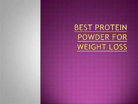 d protein powder for weight loss best protein powder for weight loss