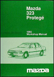 online car repair manuals free 1993 mazda protege free book repair manuals 1993 mazda 323 and protege repair shop manual original