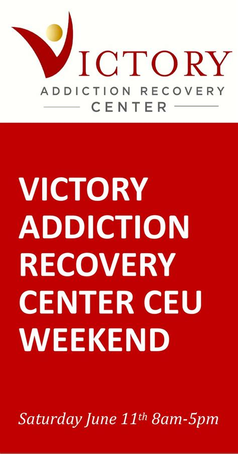 Victory Detox Center by Varc Ceu Weekend June 2016 Victory Addiction Recovery