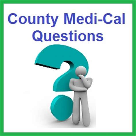 Medi Cal Office Sacramento by County Medi Cal Eligibility Questions And Answers