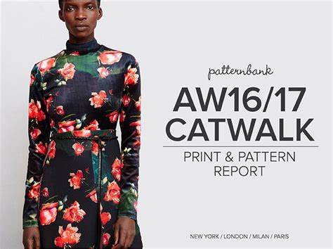 patternbank aw 16 17 trends patternbank print and pattern catwalk aw