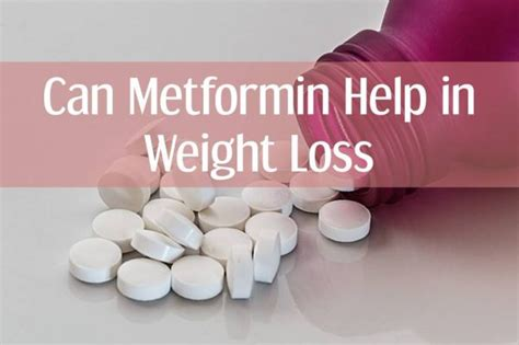 weight loss help can metformin help in weight loss