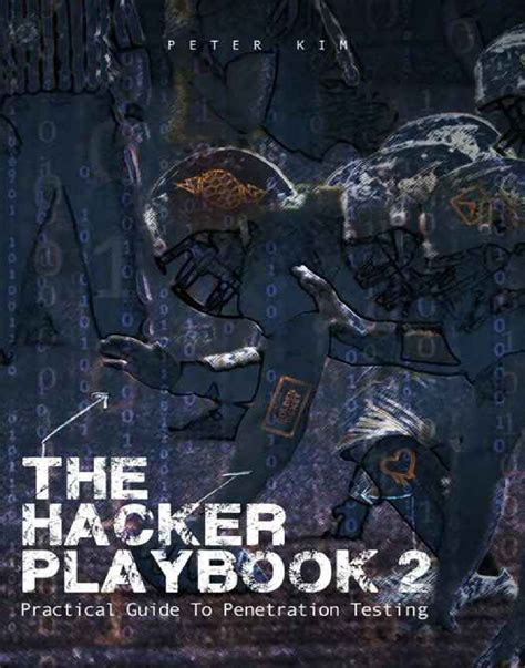 The Hacker Playbook 2 Practical Guide To Penetration Ing 2