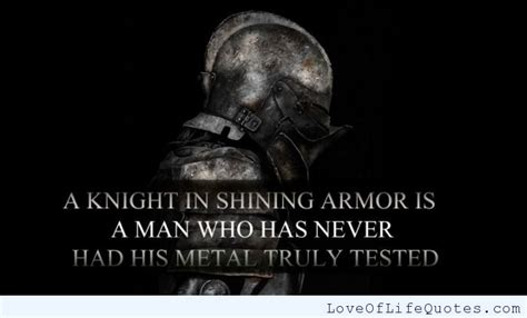 Knight In Shining Armor Meme - i man in shining armor love of life quotes