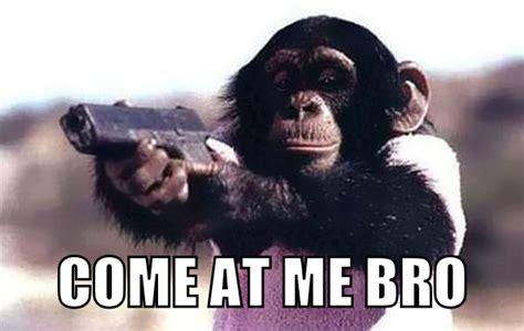 Come At Me Bro Meme - image 167281 come at me bro know your meme