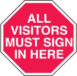 All Visitors Must Sign In Template by All Visitors Must Sign In Security Stop Signs From Seton