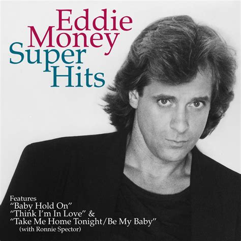 take me home tonight be my baby a song by eddie money