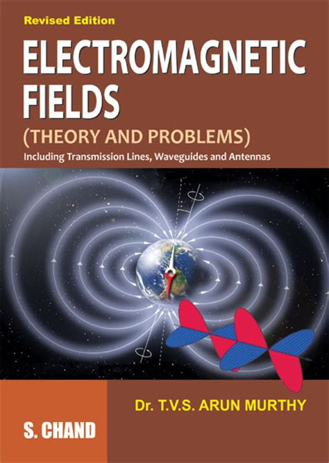 engineering electromagnetic book pdf electromagnetic fields theory and problems by dr t v s