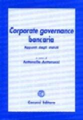 corporate governance banche corporate governance bancaria appunti dagli statuti