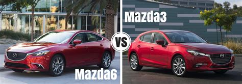 mazda 3 or mazda 6 differences between the 2017 mazda6 and 2017 mazda3