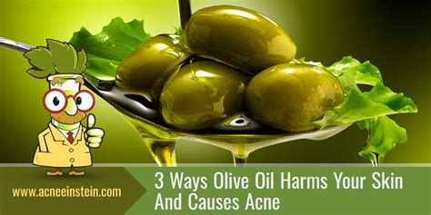 Olive Acne by Olive For Acne 3 Known Reasons To Say No