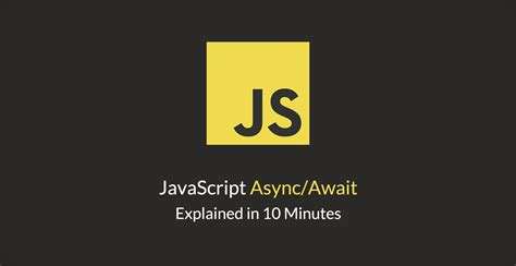 javascript async events callbacks promises and async await books javascript async await explained in 10 minutes