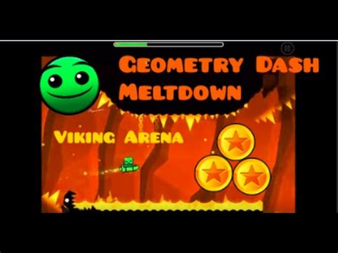geometry dash meltdown full version youtube geometry dash meltdown viking arena 3 coins youtube