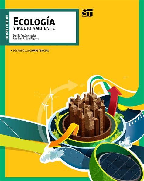 libros de ecologia y medio ambiente pdf gratis ecolog 237 a y medio ambiente by eset 233 editorial issuu