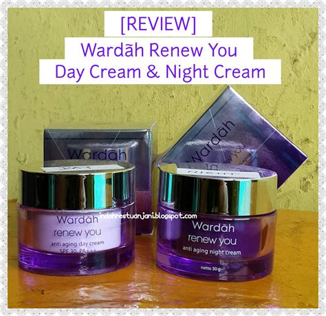 indah restu anjani review wardah renew you day