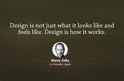 design is how it works steve jobs top 20 inspirational business quotes from famous founders