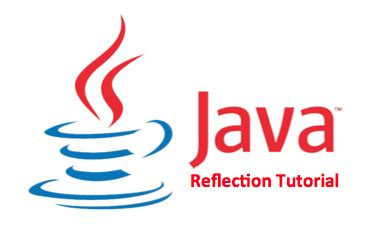 Tutorial Java Reflection | java tutorial java ee tutorials journaldev