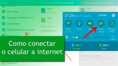 tutorial como ter internet gratis no celular vivo dados m 243 veis como conectar internet no celular m 234 canica