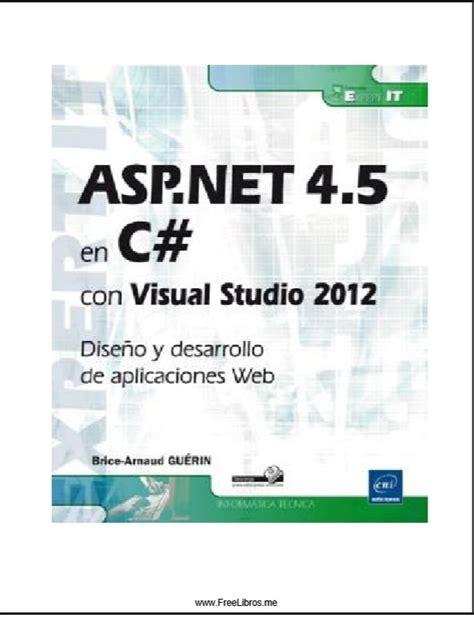 tutorial visual studio 2012 asp net libro asp net 4 5 en c con visual studio 2012 e books y