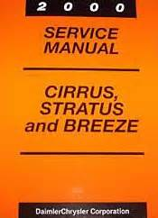 auto repair manual online 2000 chrysler cirrus spare parts catalogs 2000 chrysler cirrus dodge stratus plymouth breeze factory service manual
