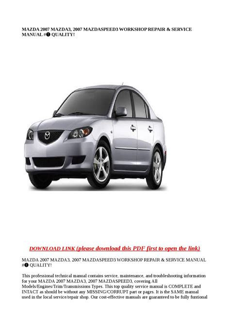 mazda 2007 mazda3 2007 mazdaspeed3 workshop repair service manual quality by greace clark