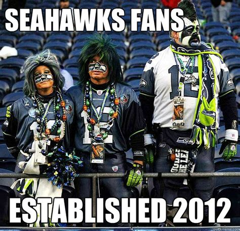 Anti Seahawks Memes - seahawks fans established 2012 seahawks fans quickmeme